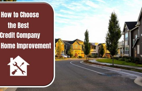 How to Choose the Best Credit Company for Home Improvement